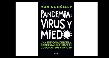 Un recorrido desde la Gripe Española hasta la Covid-19