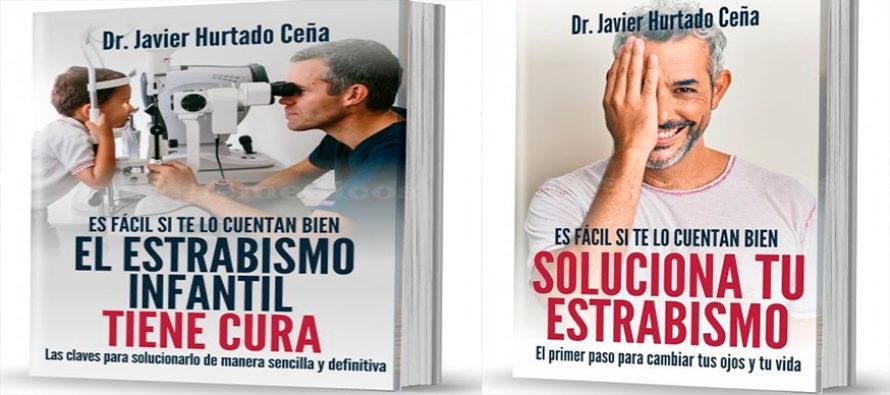 El Dr. Hurtado publica 'Soluciona tu estrabismo' y 'El estrabismo infantil tiene cura'