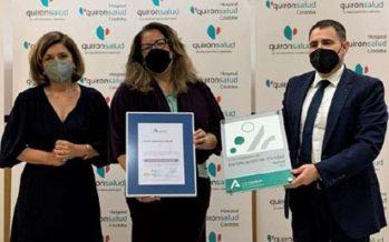 Quirónsalud Córdoba obtiene una certificación que reconoce su calidad asitencial